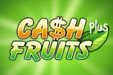 Cash Fruits Plus