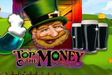 Top o 'the money